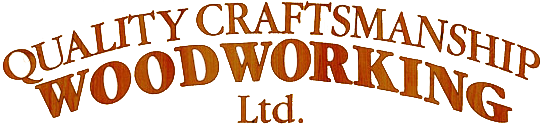 Quality Craftsmanship Woodworking Ltd.